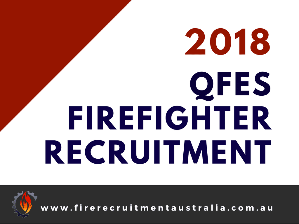 QFES Basegrade Firefighter Recruitment 2018